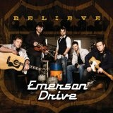 Believe Lyrics Emerson Drive