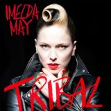 Tribal Lyrics Imelda May