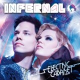 Electric Cabaret Lyrics Infernal