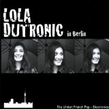 In Berlin Lyrics Lola Dutronic