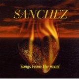 Songs From The Heart Lyrics Sanchez