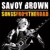 Songs from the Road Lyrics Savoy Brown