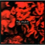 Forget Yourself Lyrics The Church