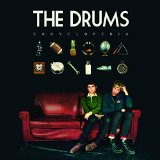 Encyclopedia Lyrics The Drums