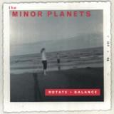 Rotate + Balance Lyrics The Minor Planets