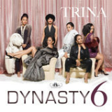 Dynasty 6 (EP) Lyrics Trina
