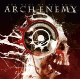 The Root Of All Evil Lyrics Arch Enemy