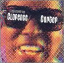 Miscellaneous Lyrics Clarence Carter