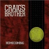 Homecoming Lyrics Craig's Brother