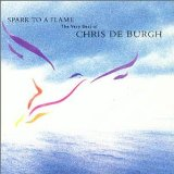 Spark To A Flame Lyrics Deburgh Chris