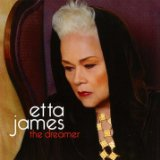 The Dreamer Lyrics Etta James
