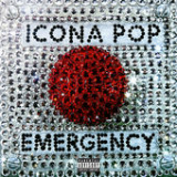 Emergency (EP) Lyrics Icona Pop