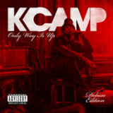 Only Way Is Up Lyrics K CAMP