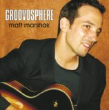 Groovosphere Lyrics Matt Marshak