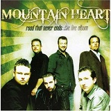 Road That Never Ends Lyrics Mountain Heart