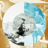 When It Reigns (EP) Lyrics Rodeo