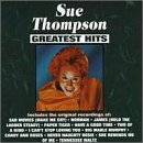 Miscellaneous Lyrics Sue Thompson