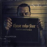Death Sentence Lyrics Those Who Fear
