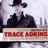 Miscellaneous Lyrics Trace Adkins F/