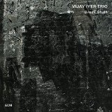 Break Stuff Lyrics Vijay Iyer