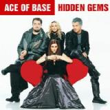 Hidden Gems Lyrics ACE OF BASE
