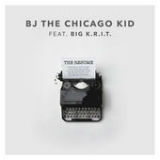 The Resume (Single) Lyrics BJ The Chicago Kid