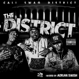 The District (Mixtape) Lyrics Cali Swag District