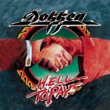 Hell To Pay Lyrics Dokken