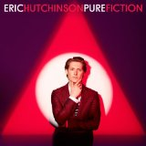 Pure Fiction Lyrics Eric Hutchinson