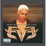 Let There Be Eve: Ruff Ryders' First Lady Lyrics EVE