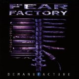 Demanufacture Lyrics Fear Factory