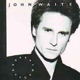 Rover's Return Lyrics John Waite
