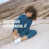 Across Remixes Lyrics Kilo Kish