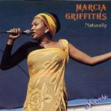 Naturally Lyrics Marcia Griffiths
