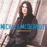 Gethsemane Lyrics Michael McDermott