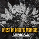 House Of Broken Mirrors Lyrics MiM0SA
