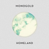 Homeland Lyrics Monogold