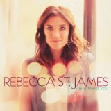 I Will Praise You Lyrics Rebecca St. James