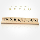 WordPlay (Mixtape) Lyrics Rocko