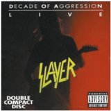 Decade Of Aggression Lyrics Slayer