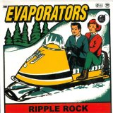 Ripple Rock Lyrics The Evaporators