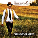Spring Generation (EP) Lyrics The Robbie Boyd Band