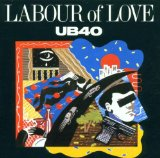Labour Of Love 2 Lyrics UB40