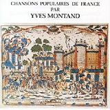 Chansons Populaires De France Lyrics Yves Montand