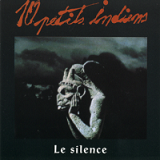 Le Silence Lyrics 10 Petits Indiens