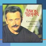 Greatest Hits... & Then Some Lyrics Aaron Tippin