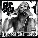 Too Hood To Be Hollywood Lyrics B.G.