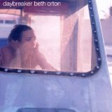 Daybreaker Lyrics Beth Orton