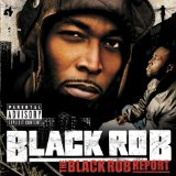 Black Rob Report Lyrics Black Rob