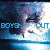 Make Yourself Sick Lyrics Boys Night Out